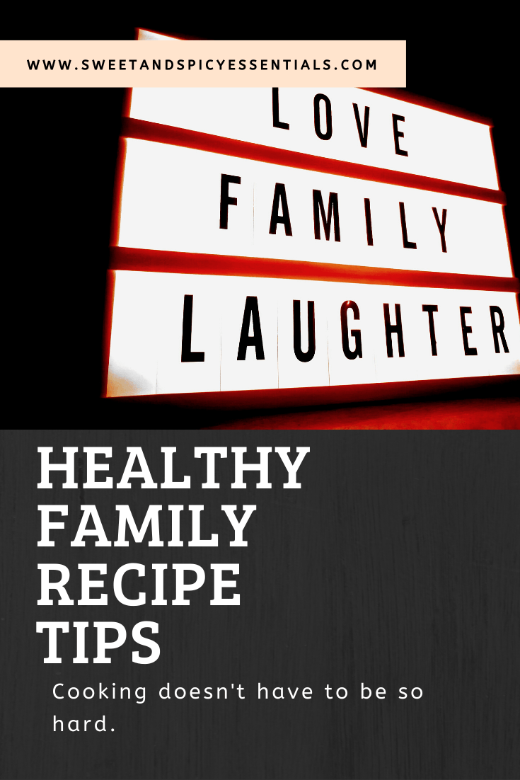 Healthy Family Recipe Tips