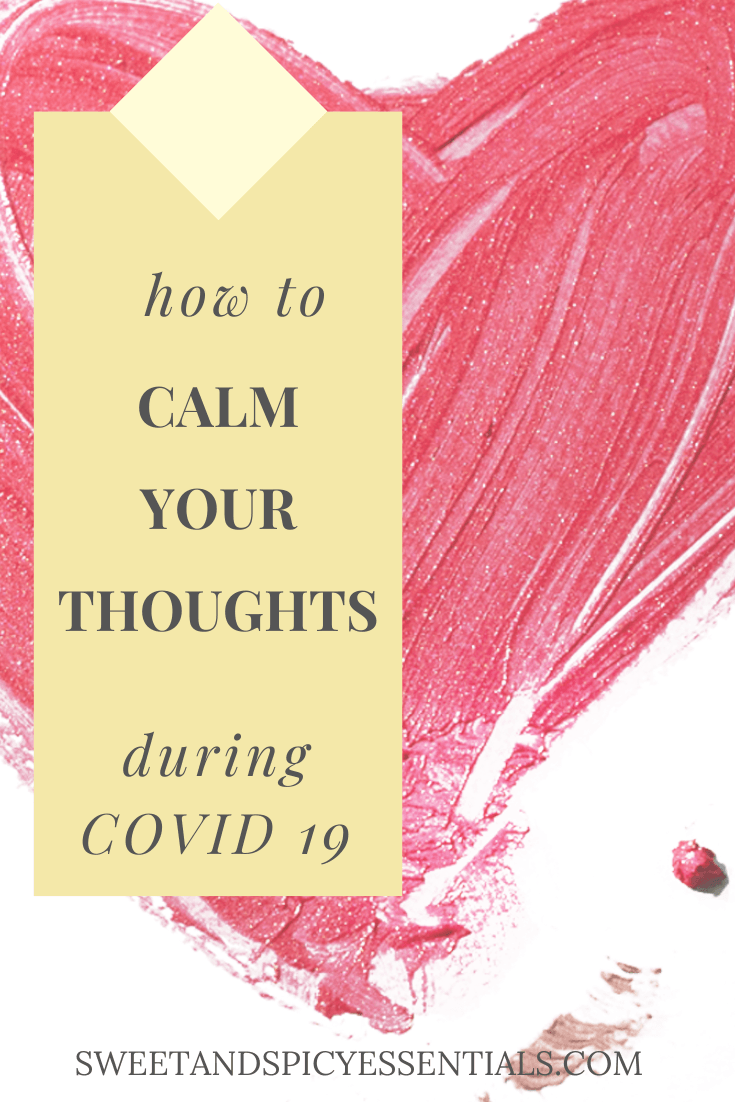 How to Calm Your Thoughts